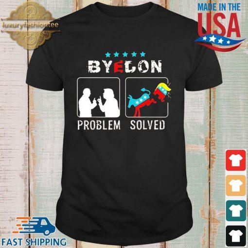 Bye Don Problem Solved President 46th Flag US Shirt shirt