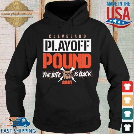 Cleveland playoff pound the bite dog is back 2021 s Hoodie