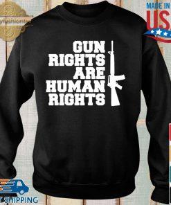 Gun rights are human rights shirt