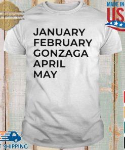 January february gonzaga april may s shirt trang