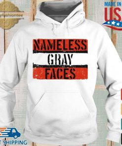 Nameless Gray Faces Shirt Hoodie trang